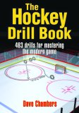 Hockey Drill Book 500 Drills for Mastering the Modern Game 1st 2007 9780736065344 Front Cover