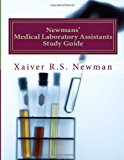 Newmans' Medical Laboratory Assistants Study Guide A Laboratory Synopsis 2012 9781481825344 Front Cover