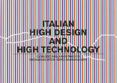 Italian High Design and High Technology 2011 9788895623344 Front Cover