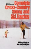 Complete Cross-Country Skiing and Ski Touring 2nd 1975 9780393087345 Front Cover
