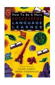 How to Be a More Successful Language Learner 2nd 1994 9780838447345 Front Cover