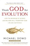 Thank God for Evolution How the Marriage of Science and Religion Will Transform Your Life and Our World 2009 9780452295346 Front Cover