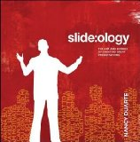 Slide:ology The Art and Science of Creating Great Presentations 2008 9780596522346 Front Cover