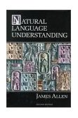 Natural Language Understanding 2nd 1994 Revised 9780805303346 Front Cover