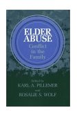 Elder Abuse Conflict in the Family 1986 9780865691346 Front Cover