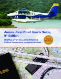 Aeronautical Chart Users Guide National Aeronautical Navigation Services 9th 2012 9781616085346 Front Cover
