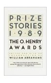 Prize Stories 1989 The O. Henry Awards 1989 9780385246347 Front Cover