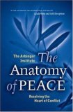 Anatomy of Peace Resolving the Heart of Conflict 2006 9781576753347 Front Cover