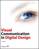 Visual Communication in Digital Design 2008 9788931434347 Front Cover