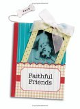 Faithful Friends A Pocket Treasure Book of Animal Wisdom 2006 9780740758348 Front Cover