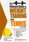 Ultimate Guide to Weight Training for Tennis 3rd 2004 9781932549348 Front Cover
