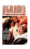 Highlander(TM): White Silence 1st 1999 9780446606349 Front Cover