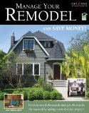 Manage Your Remodel--And Save Money 2009 9781580114349 Front Cover