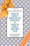 You're Expecting Gift Set What to Expect When You're Expecting 4th Ed,& What to Expect the First Year 4th 2008 Revised 9780761150350 Front Cover