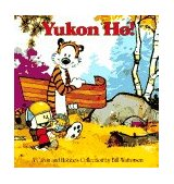 Yukon Ho! A Calvin and Hobbes Collection 1989 9780836218350 Front Cover