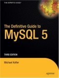 Definitive Guide to MySQL 5 3rd 2006 9781590595350 Front Cover
