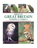 Birds of Great Britain, Europe and Africa 2004 9781844760350 Front Cover
