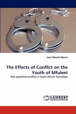 Effects of Conflict on the Youth of Mfuleni 2010 9783843385350 Front Cover