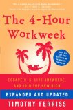 4-Hour Work Week Escape 9-5, Live Anywhere, and Join the New Rich 2009 9780307465351 Front Cover