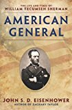American General The Life and Times of William Tecumseh Sherman 2014 9780451471352 Front Cover