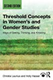 Threshold Concepts in Women's and Gender Studies Ways of Seeing, Thinking, and Knowing