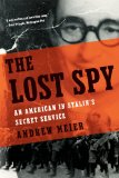 Lost Spy An American in Stalin's Secret Service 2009 9780393335354 Front Cover