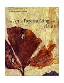 Art of Papermaking with Plants 2004 9780393731354 Front Cover