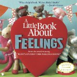 Little Book about Feelings 2013 9780615651354 Front Cover