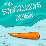 Snowman's Nose 2012 9781479132355 Front Cover