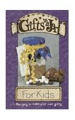 Gifts in a Jar, for Kids 2002 9781563831355 Front Cover