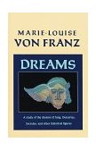 Dreams A Study of the Dreams of Jung, Descartes, Socrates, and Other Historical Figures 1998 9781570620355 Front Cover