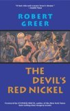 Devil's Red Nickel 1st 2005 9781583941355 Front Cover