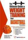 Ultimate Guide to Weight Training for Basketball 3rd 2004 9781932549355 Front Cover