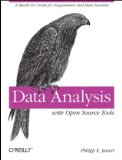Data Analysis with Open Source Tools 1st 2010 9780596802356 Front Cover