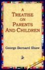 Treatise on Parents and Children 2004 9781595402356 Front Cover