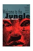 Welcome to the Jungle New Positions in Black Cultural Studies 1st 1994 9780415906357 Front Cover