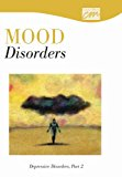 Mood Disorders Depressive Disorders, Part 2 2001 9780495825357 Front Cover