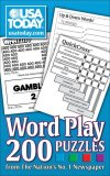 USA TODAY Word Play 200 Puzzles from the Nation's No. 1 Newspaper 2007 9780740770357 Front Cover