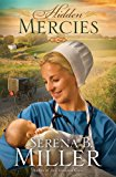 Hidden Mercies A Novel 2013 9781451660357 Front Cover