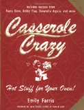 Casserole Crazy Hot Stuff for Your Oven! 2008 9781557885357 Front Cover
