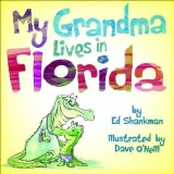 My Grandma Lives in Florida 2013 9781933212357 Front Cover