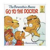 Berenstain Bears Go to the Doctor 1981 9780394848358 Front Cover