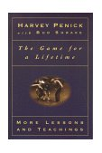 Game for a Lifetime More Lessons and Teachings 1999 9780684867359 Front Cover