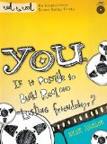 It's You - Is It Possible to Build Real and Lasting Friendships? Participant's Guide 2011 9781418546359 Front Cover