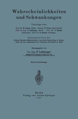Wahrscheinlichkeiten und Schwankungen 1937 9783642987359 Front Cover