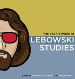Year's Work in Lebowski Studies 2009 9780253221360 Front Cover