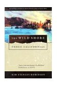 Wild Shore Three Californias 1st 1995 Revised  9780312890360 Front Cover