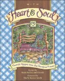 With Heart and Soul Favorite Recipes from Our Friends and Family 2007 9780740765360 Front Cover