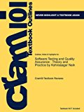 Outlines and Highlights for Software Testing and Quality Assurance Theory and Practice by Kshirasagar Naik, ISBN 2011 9781614906360 Front Cover