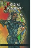 Rogue Progeny 2009 9781441592361 Front Cover